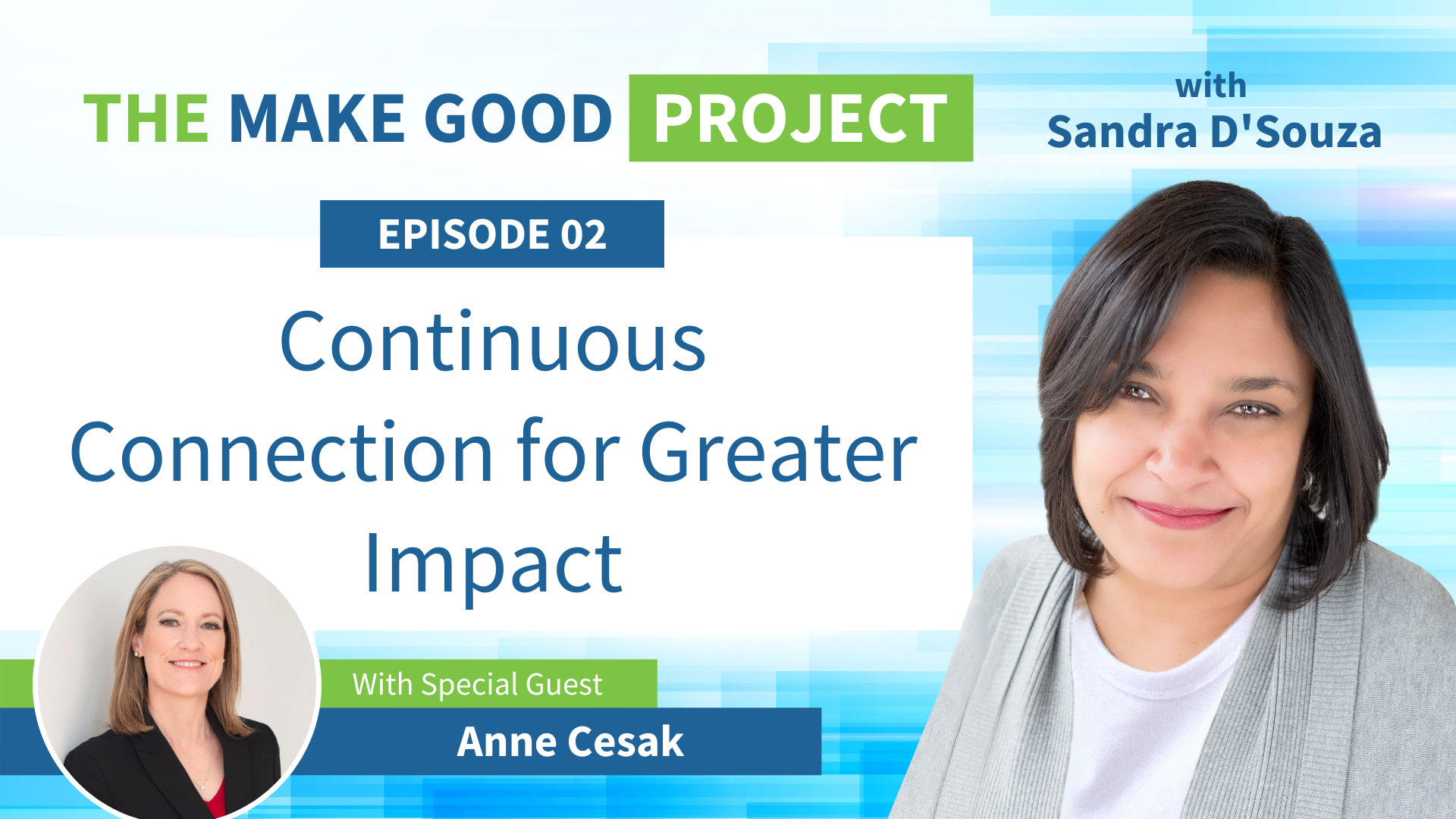 EP #02: Continuous Connection for Greater Impact with Anne Cesak