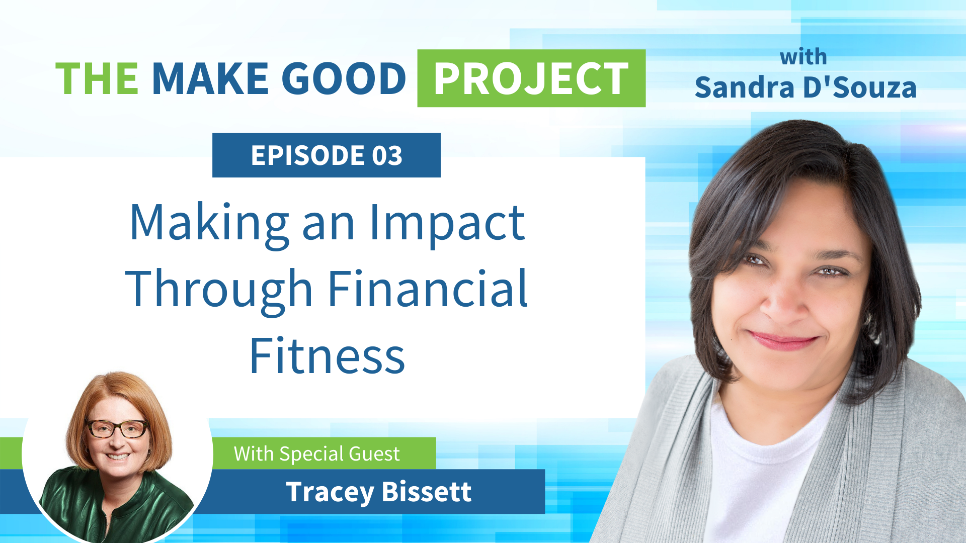 EP #03: Making an Impact Through Financial Fitness with Tracey Bissett