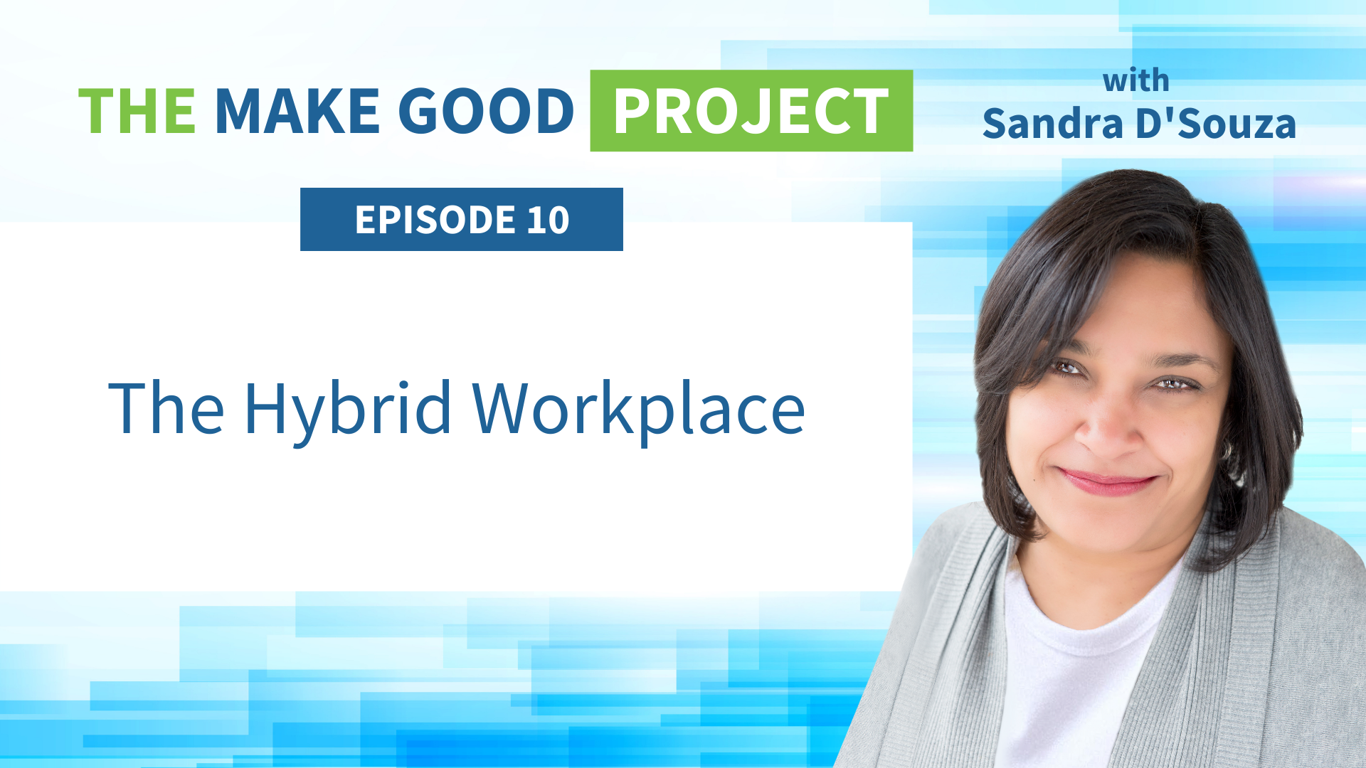 EP #10: The Hybrid Workplace