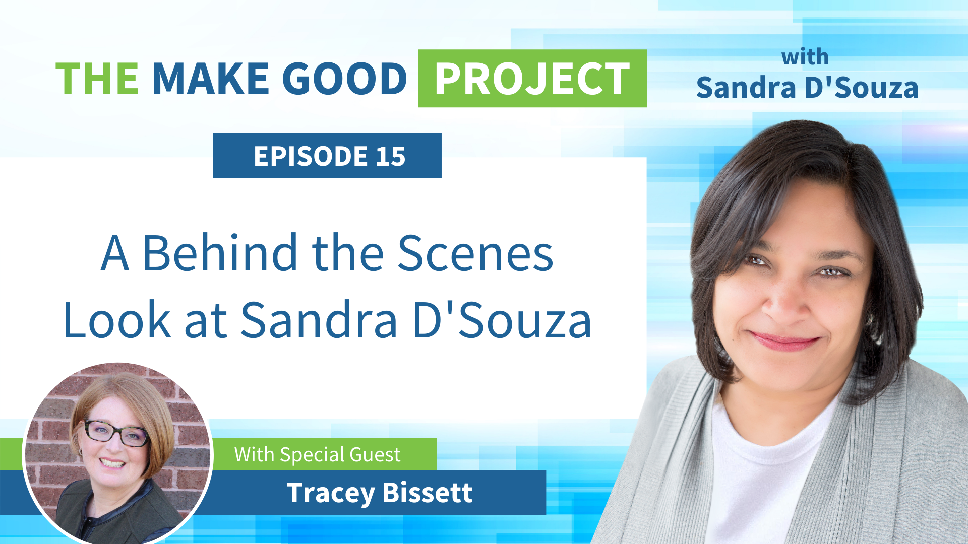 EP #15: A Behind the Scenes Look at Sandra D'Souza with Tracey Bissett