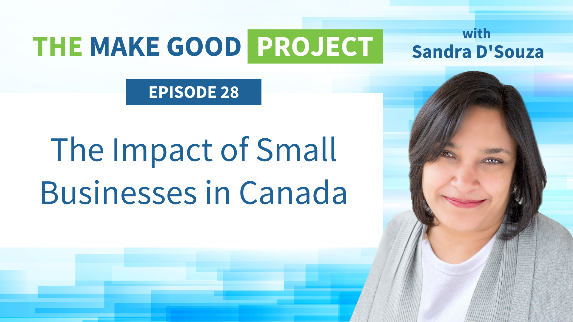 EP #28: The Impact of Small Businesses in Canada