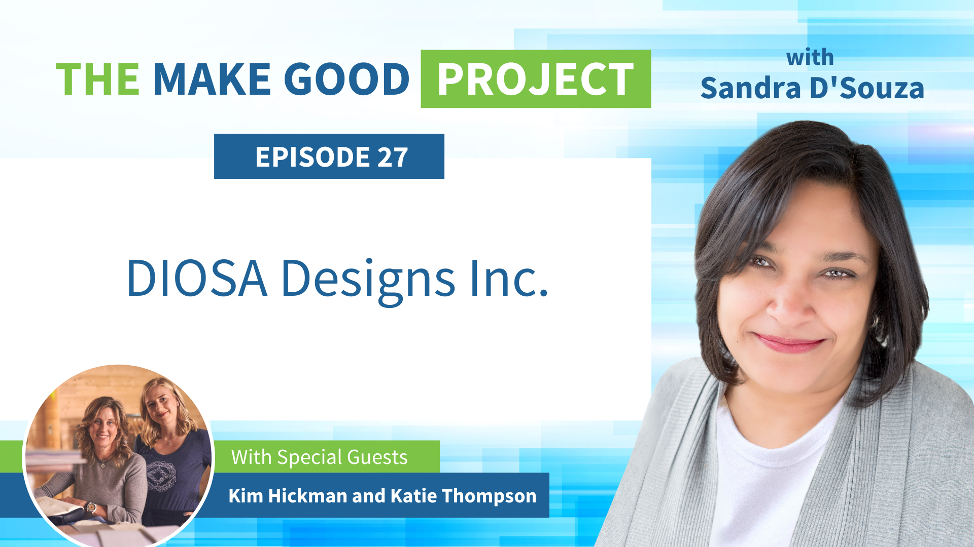 EP #27: DIOSA Designs Inc. with Kim Hickman and Katie Thompson